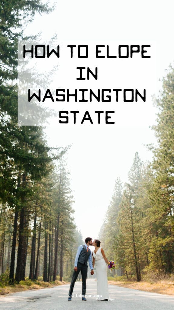 How and where to elope in Washington State