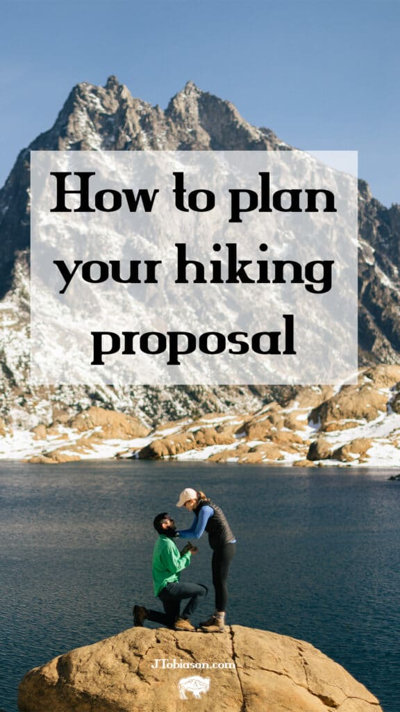How to plan your hiking proposal